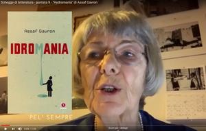 """#laculturanonsiferma - Schegge di letteratura - puntata 9 - """"Hydromania"""" di Assaf Gavron"""